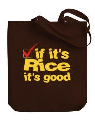 If It's Rice It's Good Stofftasche
