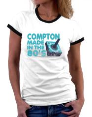 Compton Made In The 80's Frauen Ringer T-Shirt