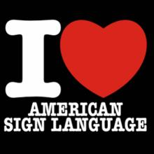 I Love American Sign Language T-Shirt