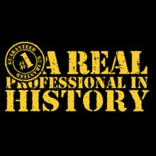 A Real Professional In History T-Shirt