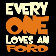 Everyone Loves A Ford Langarm T-Shirt
