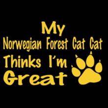 My Norwegian Forest Cat Thinks I'm Great - Paw Print T-Shirt