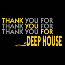 Thank You For Deep House T-Shirt