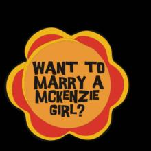 Want To Marry A Mckenzie Girl?