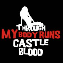 Through My Body Runs Castle Blood Langarm T-Shirt