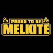 Proud To Be Melkite T-Shirt