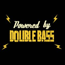 Powered By Double Bass T-Shirt