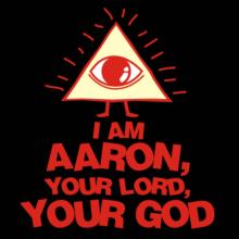 I Am Aaron, Your Lord, Your God T-Shirt