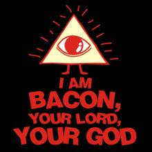 I Am Bacon, Your Lord, Your God