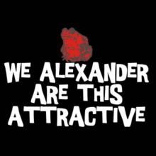 We Alexander Are This Attractive Langarm T-Shirt