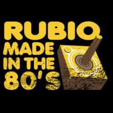 Rubio Made In The 80's