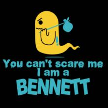 You Can't Scare Me, I Am A Bennett Langarm T-Shirt