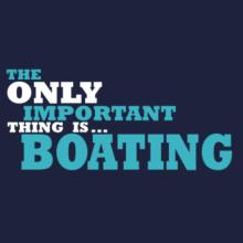 The Only Important Thing Is... Boating Langarm T-Shirt