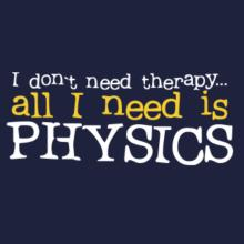 I Don´t Need Theraphy... All I Need Is Physics Raglan T-Shirt