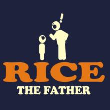 Rice The Father T-Shirt
