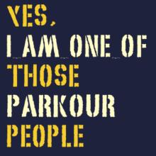 Yes I Am One Of Those Parkour People Raglan T-Shirt