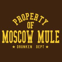 Property Of Moscow Mule - Drunken Department T-Shirt