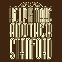 Help Me To Make Another Stanford T-Shirt