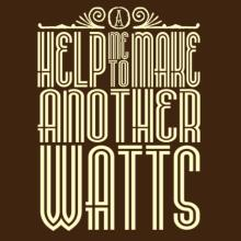 Help Me To Make Another Watts T-Shirt