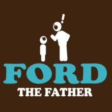 Ford The Father Frauen T-Shirt