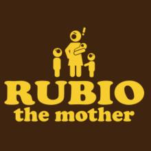 Rubio The Mother T-Shirt