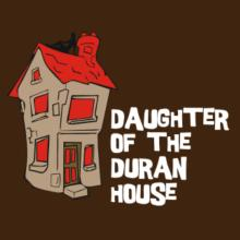 Daughter Of The Duran House