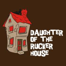 Daughter Of The Rucker House