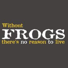 Without Frogs There's No Reason To Live Raglan T-Shirt