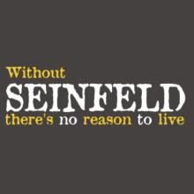 Without Seinfeld There's No Reason To Live Raglan T-Shirt