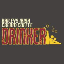 Baileys Irish Cream Coffee Drinker T-Shirt