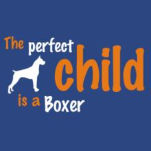 The Perfect Child Is A Boxer Langarm T-Shirt