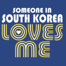 Someone In South Korea Loves Me T-Shirt