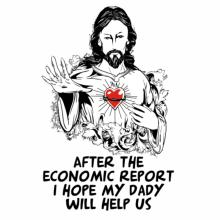 After The Economic Report I Hope My Daddy Will Help Us - Jesus Raglan T-Shirt