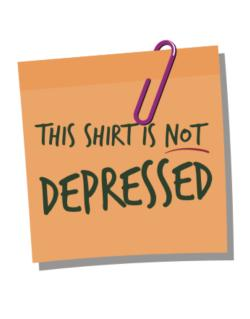 This Shirt Is Not Depressed Crossing Sign