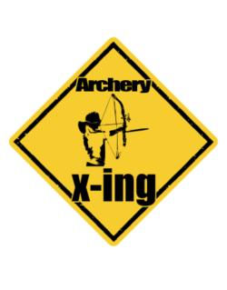 Archery X-ing / Xing Crossing Sign