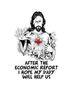 After The Economic Report I Hope My Daddy Will Help Us - Jesus Crossing Sign