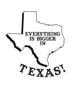Everything is bigger in Texas  Crossing Sign