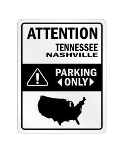 Attention Nashville Parking Only - Map  Crossing Sign