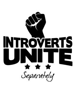 Introverts Unite Separately Crossing Sign