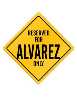 Reserved for Alvarez Only Crossing Sign