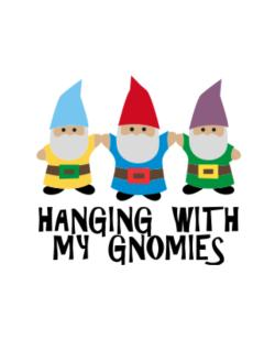 Hanging with my Gnomies Crossing Sign
