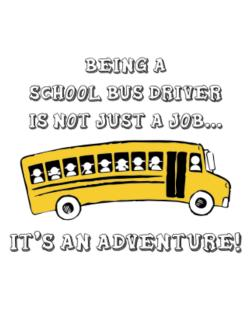 Being a school bus driver is not just a job Crossing Sign
