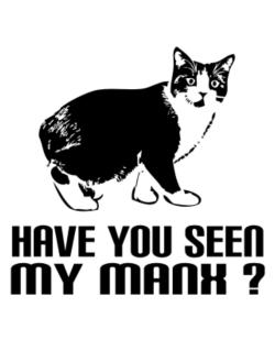 Have you seen my Manx? Crossing Sign
