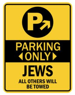 Parking Only Jews - Sign Parking Sign
