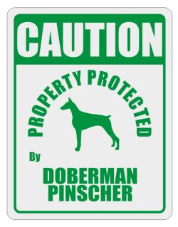 Caution Property Protected by Doberman Pinscher - 2 Parking Sign