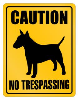 Caution  Bull Terrier No Trespassing Parking Sign