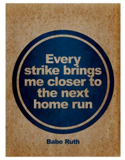 Every strike bring me closer to the next home run Parking Sign