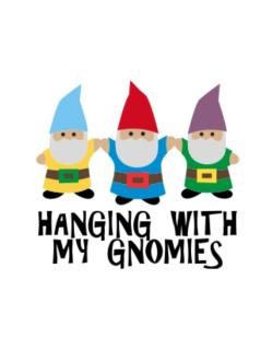 Hanging with my Gnomies Parking Sign