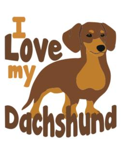 I love my dachshund Parking Sign