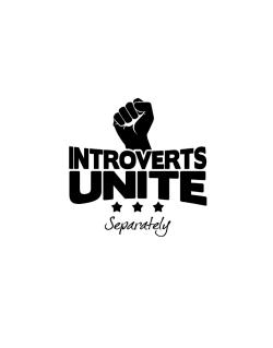Introverts Unite Separately Street Sign